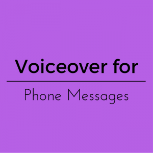 Voiceover Phone Messages